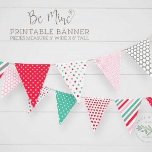 Printable Be Mine Valentine Banner